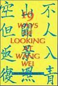 Nineteen Ways of Looking At Wang Wei