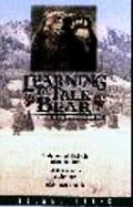 Learning to Talk Bear: So Bears Can Listen