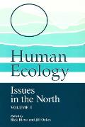 Human Ecology: Issues in the North