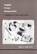 Jungian Dream Interpretation (Studies in Jungian Psychology by Jungian Analysts)