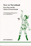 Studies in Jungian Psychology by Jungian Analysts #82: Now or Neverland: Peter Pan and the Myth of Eternal Youth: A Psychological Perspective on a Cultural Icon