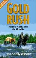 Gold Rush: North to Alaska and the Klondike