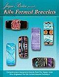 Kiln Formed Bracelets: Jayne Persico Presents...