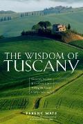 Wisdom Of Tuscany Simplicity Security