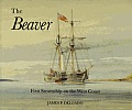 Beaver First Steamship On The West Coast