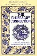 Blueberry Connection Blueberry Cookery with Flavor Fact & Folklore