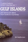 Cruising Guide To British Columbia Volume 1