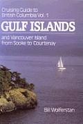 Cruising Guide To British Columbia Volume 1