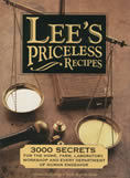 Lees Priceless Recipes 3000 Secrets for the Home Farm Laboratory Workshop & Every Department of Human Endeavor
