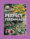 Jerry Baker's Perfect Perennials!: Hundreds of Fantastic Flower Secrets for Your Garden