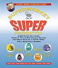 Jerry Bakers Supermarket Super Products 2568 Super Solutions Terrific Tips & Remarkable Recipes for Great Health a Happy Home & a Beautiful G