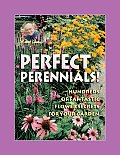 Jerry Baker's Perfect Perennials!: Hundreds of Fantastic Flower Secrets for Your Garden (Jerry Baker Books)