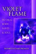 Violet Flame To Heal Body Mind & Soul