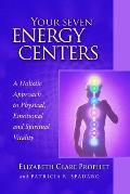 Your Seven Energy Centers: A Holistic Approach to Physical, Emotional and Spiritual Vitality (Pocket Guides to Practical Spirituality) Cover