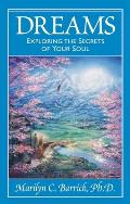 Dreams: Exploring the Secrets of Your Soul