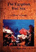 The Egyptian Red Sea: A Diver's Guide