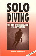 Solo Diving: The Art of Self Sufficiency