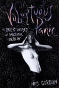 Voluptuous Panic: The Erotic World of Weimar Berlin Cover