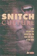 Snitch Culture