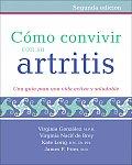 Como Convivir Con Su Artritis: Una Guia Para Una Vida Activa y Saludable