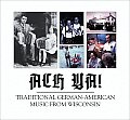 Ach YA!: Traditional German-American Music from Wisconsin