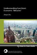 Understanding East Asias Economic Miracles