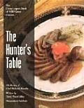 The Hunter's Table: The Recipes of Chef Richard Blondin