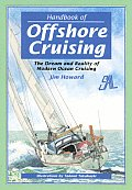 Handbook of Offshore Cruising: The Dream & Reality of Modern Ocean Sailing