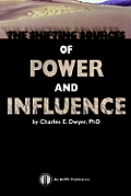 Shifting Sources Of Power & Influence