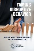 Taming Disruptive Behavior