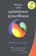 Wisdom Of The Gemstone Guardians