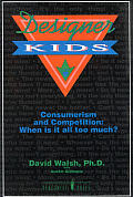 Designer Kids: Consumerism and Competition--When is It All Too Much?