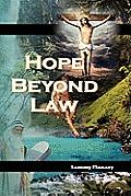 Hope Beyond Law