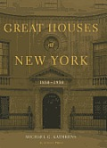 Great Houses of New York 1880 1930