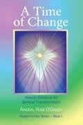 Time of Change Akashic Guidance for Spiritual Transformation
