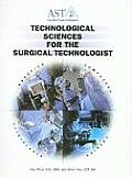 Technological Sciences for the Surgical Technologist