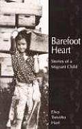 Barefoot Heart: Stories of a Migrant Child Cover