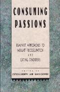 Consuming Passions a