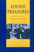 Found Treasures Stories By Yiddish Women