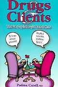 Drugs & Clients What Every Psychotherapist Needs to Know