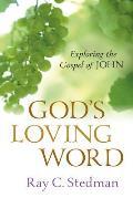 God's Loving Word: Exploring the Gospel of John