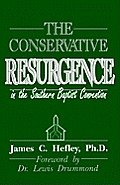 Conservative Resurgence in the Southern Baptist Convention