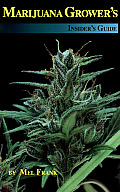 Marijuana Growers Insiders Guide