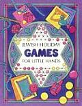 Jewish Holiday Games: For Little Hands