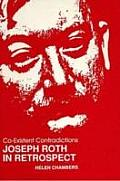 Co-Existent Contradictions: Joseph Roth in Retrospect