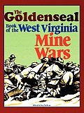 GoldenSeal Book of the West Virginia Mine Wars