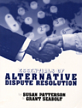 Essentials of Alternative Dispute Resolution (2ND 01 Edition)
