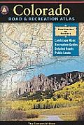 Colorado Road & Recreation Atlas: The Centennial State