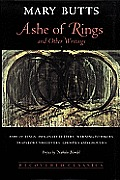 Ashe of Rings, and Other Writings