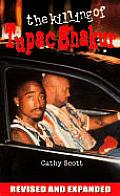 Killing of Tupac Shakur (02 Edition)